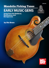 Mandolin Picking Tunes: Early Music Gems