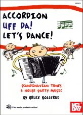 Accordion Uff Da! Let's Dance: Scandinavian Fiddle Tunes & House Party Music