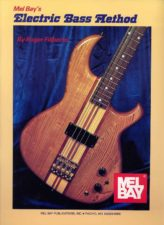 Mel Bay's Electric Bass Method, Vol. 1