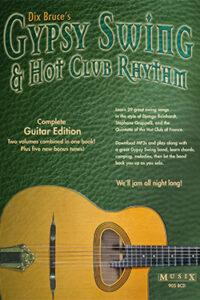 Gypsy Swing & Hot Club Rhythm Complete Guitar Edition