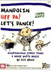 Mandolin Uff Da! Let's Dance: Scandinavian Fiddle Tunes & House Party Music