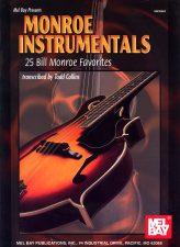 Monroe Instrumentals: 25 Bill Monroe Favorites