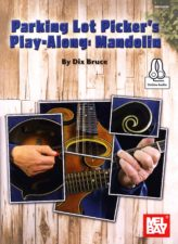 Parking Lot Picker's Play-Along Mandolin