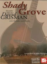 Shady Grove: Mandolin Solos by David Grisman