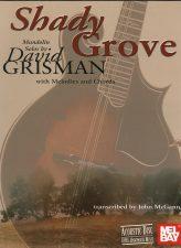 Shady Grove: Mandolin Solos by David Grisman